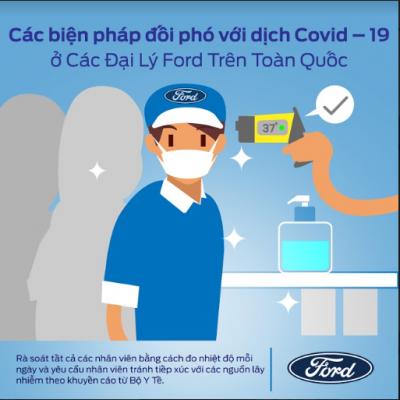 Ford Việt Nam đang triển khai các dịch vụ hỗ trợ khách hàng an toàn